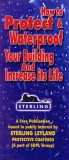 How to protect & waterproof your building and increase its life--A free publication by STERLING LEYLAND (Acrobat file)